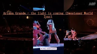 Ariana Grande  - the light is coming (Live in Albany, NY)