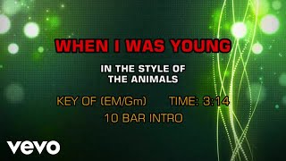 The Animals - When I Was Young (Karaoke)