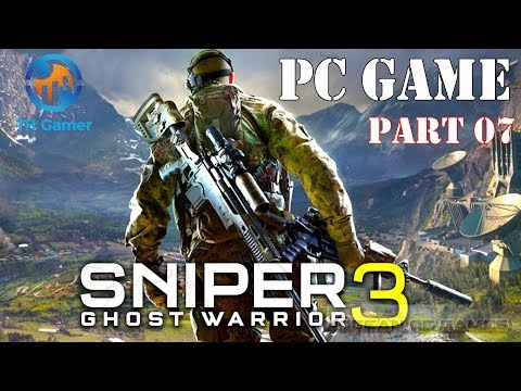 Sniper: Ghost Warrior 3 - PC games - part 7 - [ difficult mission ] - TH Gamer
