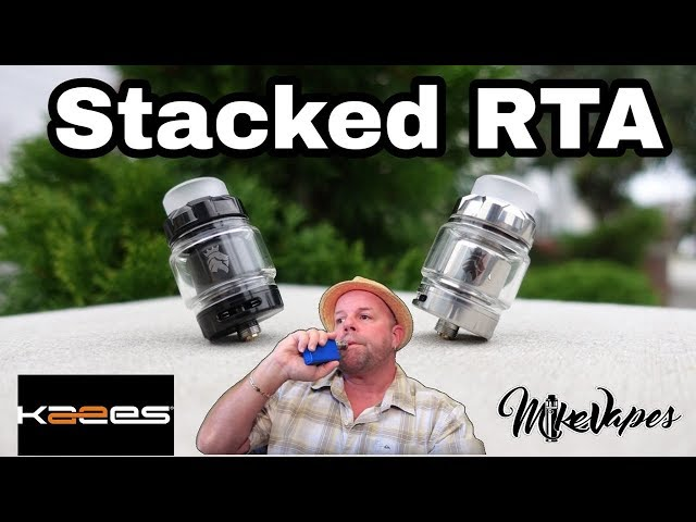 Stacked RTA!! By Kaees & Tony B - Build & Wick