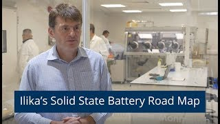 Ilika's Solid State Battery Road Map