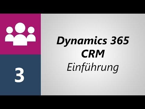 Dynamics 365 CRM - Einführung