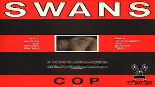"""Swans, """"Cop"""" Album Review - Full Album Friday"""
