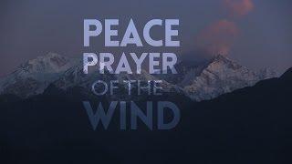 PEACE PRAYER of the WIND - avinashb