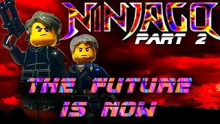 LEGO NINJAGO MOVIE: THE FUTURE IS NOW! - PART 2