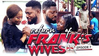 "RETURN OF FRANKS WIFE EPISODE 7-NEW MOVIE'""TRENDING 2019 NOLLYWOOD NIGERIAN MOVIE"