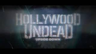 Hollywood Undead - Upside Down (Feat. Kellin Quinn) [Lyrics]