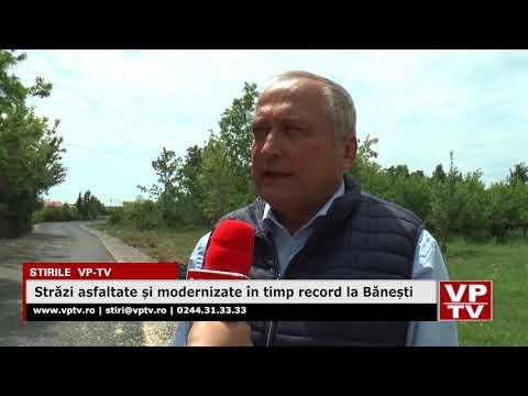 Străzi asfaltate și modernizate în timp record la Bănești