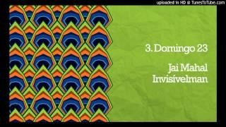 Jai Mahal - Domingo 23 (Jorge Ben Jor Cover)