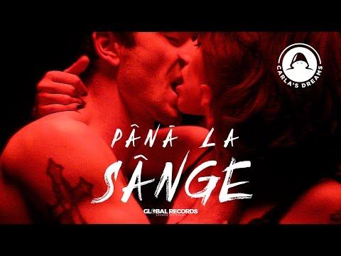 Carla's Dreams - Pana La Sange   Official Video