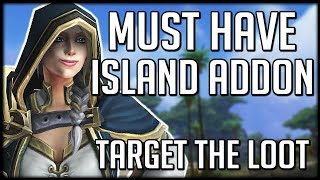MUST HAVE ADDON! Get Loot From Island Expeditions More Often   WoW Battle for Azeroth