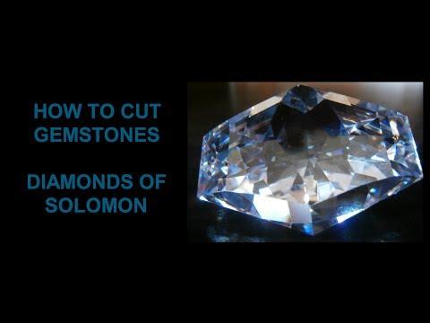 How to cut gemstones - Diamonds of Solomon
