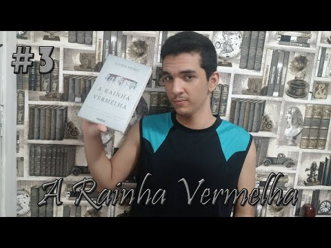 #3 - A RAINHA VERMELHA (Victoria Aveyard) | Victor Marques
