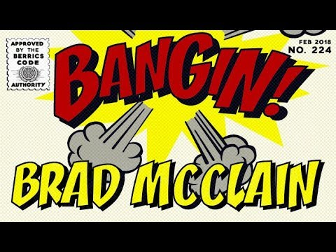 Brad McClain - Bangin!