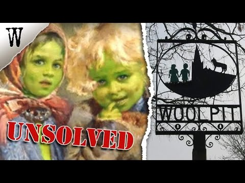 The MYSTERIOUS GREEN CHILDREN of Woolpit