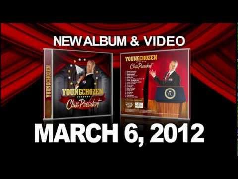 "Young Chozen ""Class President"" Album Promo"