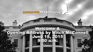 Click to play: Welcome & Opening Address by Mitch McConnell - Event Audio/Video