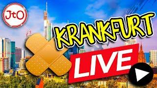 KrankFurt – LIVE