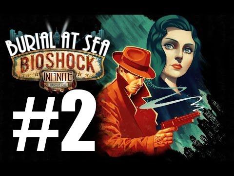 Прохождение Bioshock Infinite Burial At Sea Часть 2