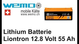 Liontron LIFEPO4 12.8 55Ah neu ausgepackt Test Vergleich Lithium Batterie