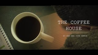 Gambar cover The Coffee House (Short Film By Sam and Seth Bench)