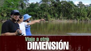 """VIAJE A OTRA DIMENSIÓN 13/11/2011 """"LOS MONSTRUOS ANCESTRALES DEL AMAZONAS""""."""
