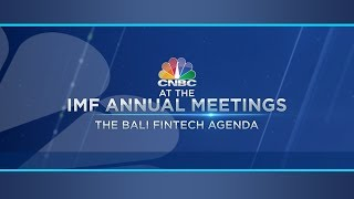 IMF-World Bank Annual Meetings: The Bali Fintech Agenda