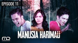 Gambar cover Manusia Harimau - Episode 11