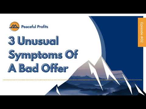 , title : '3 Unusual Symptoms Of A Bad Offer