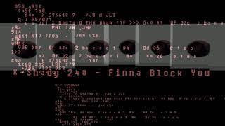 Finna Block You (Short Version) | K-Shady 240