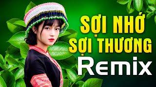 soi-nho-soi-thuong-remix-nhac-do-cach-mang-khang-chien-remix-nhac-song-vung-cao-tay-bac-dj-2020