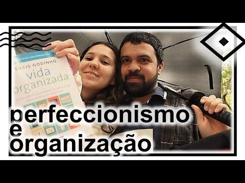 Perfeccionismo e organização | DIÁRIO DE LEITURA