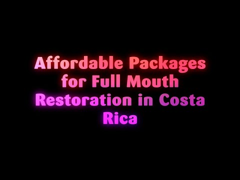 Affordable-Packages-for-Full-Mouth-Restoration-in-Costa-Rica