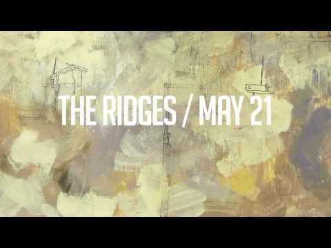 The Ridges Promo: Album Preview