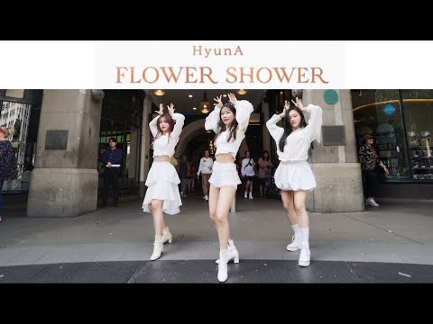 [KPOP IN PUBLIC] 현아 (HyunA) - 'FLOWER SHOWER' DANCE COVER