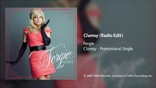 Fergie - Clumsy (Radio Edit)
