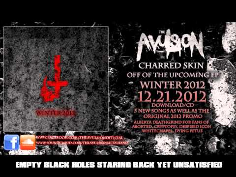 *NEW* The Avulsion - Charred Skin (OFFICIAL LYRIC VIDEO)