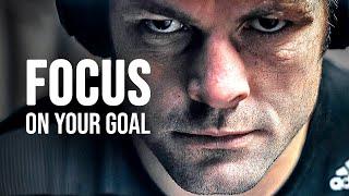 FOCUS ON YOUR GOAL - Best Motivational Speech