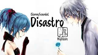 Nightcore   Disastro (GionnyScandal)Lyrics
