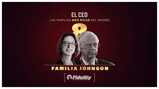 Las familias más ricas del mundo: Johnson   #Investing #FidelityInvestments #SeaportHotel