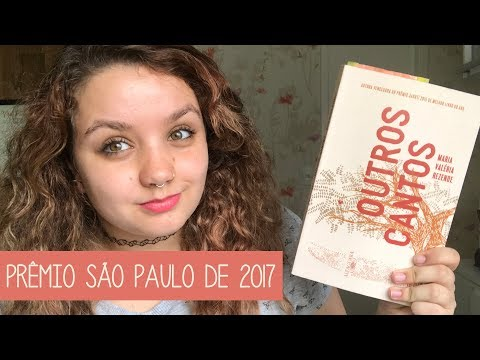 Resenha #50 Outros cantos, de Maria Valéria Rezende | Prêmio São Paulo de Literatura em 2017