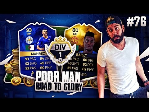 DOMINATING DIVISION 1 WITH TOTS MAHREZ and IF BAILLY - POOR MAN RTG #76 - FIFA 16 Ultimate Team