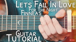 Let's Fall In Love For The Night Finneas Guitar Tutorial  Let's Fall In Love For The Night Guitar