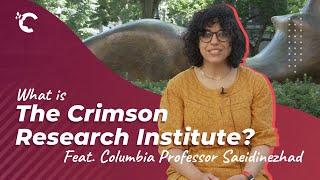 youtube video thumbnail - What is the Crimson Research Institute? Feat. Columbia Professor Elham Saeidinezhad