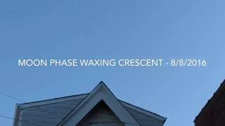 151 - Live - Moon Phase Waxing Crescent - 8/8/2016