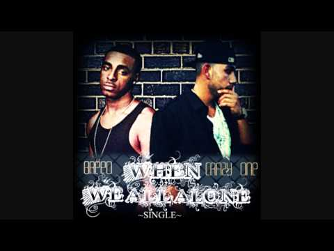 Crazy One Ft. Breeo-When We Alone
