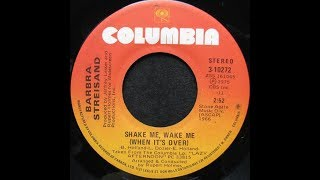 Barbra Streisand ~ Shake Me, Wake Me (When It's Over) 1975 Disco Purrfection Version