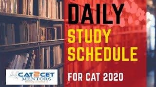 Daily Study Schedule For CAT 2020