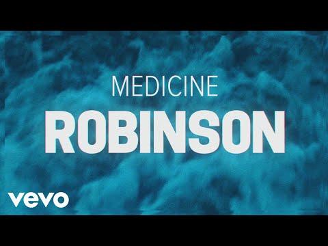 mp4 Medicine Robinson Lyrics Clean, download Medicine Robinson Lyrics Clean video klip Medicine Robinson Lyrics Clean