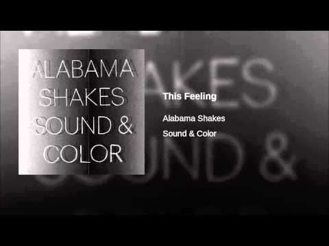 This Feeling (Song) by Alabama Shakes